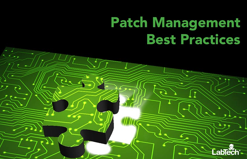 4 Patch Management Practices to Keep Your Network Secure